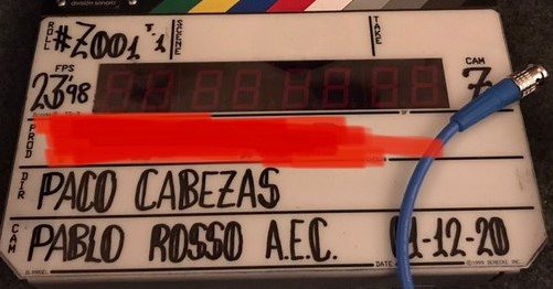 A film slate with the name of the production redacted. Director: Paco Cabezas, Cinematographer: Pablo Rosso AEC, Date: December 1, 2020, Roll #Z001 T.1, FPS: 23.98, Camera Z