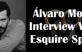 Álvaro Morte Interview With Esquire Spain