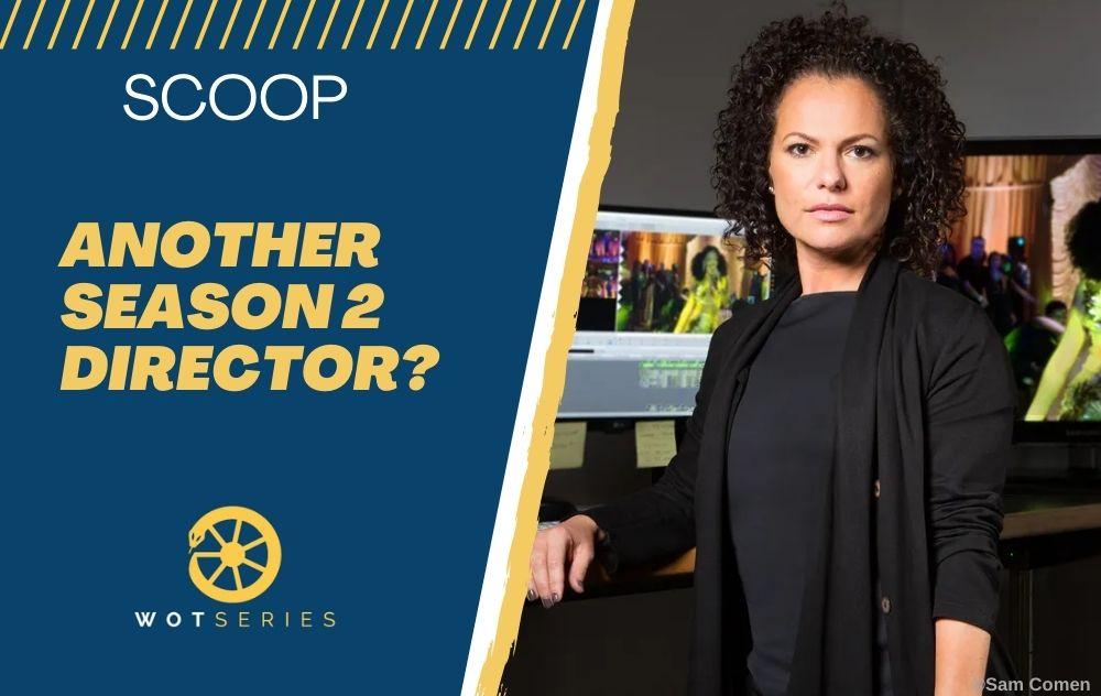 Scoop! Another Season 2 Director?