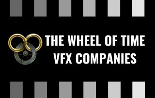 The Wheel of Time VFX Companies