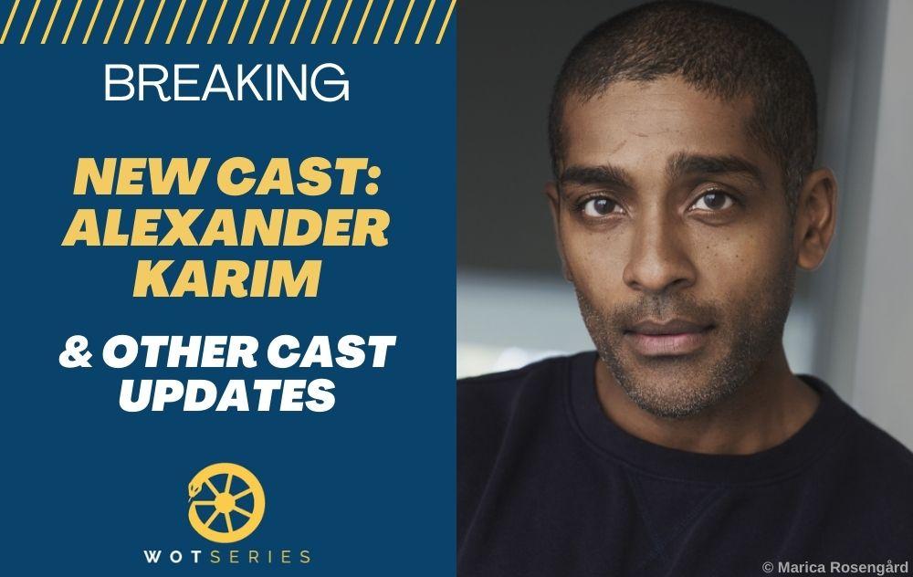 New Cast: Alexander Karim & Other Cast Updates