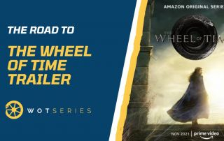 The Road to the Wheel of Time Trailer