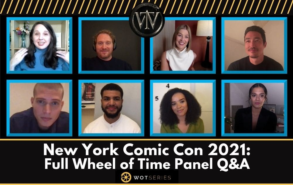 New York Comic Con 2021: Full Wheel of Time Panel Q&A